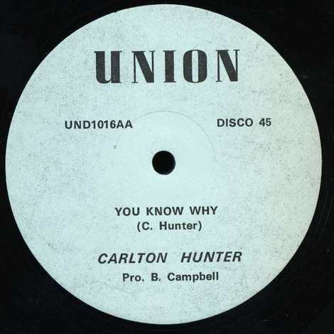 CARLTON HUNTER/YOU KNOW WHY