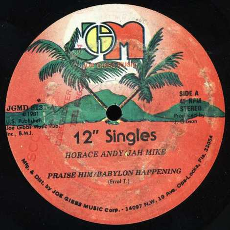 HORACE ANDY-JAH MIKE/PRAISE HIM-BABYLON HAPPENING