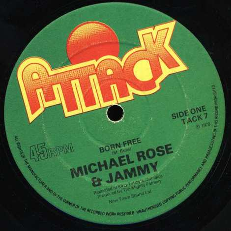 MICHAEL ROSE & JAMMY/BORN FREE