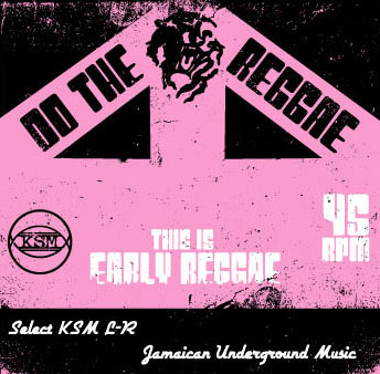 ksml-r early reggae mix