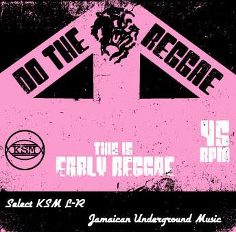 ksml-r early reggae mix