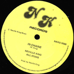 NEVILLE KING ALL STARS / IN CHAINS